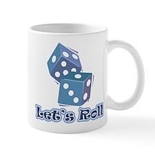 Let's Roll Mug