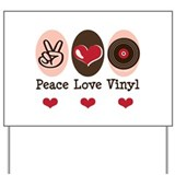 Peace Love Vinyl Record Yard Sign