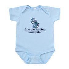 Having fun yet (dice) Infant Bodysuit
