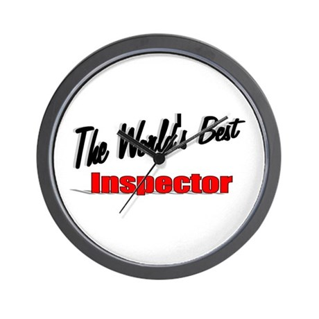 &quot;The World's Best Inspector&quot; Wall Clock