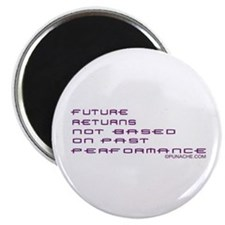 FUTURE RETURNS NOT BASED ON PAST PERFORMANCE Magne