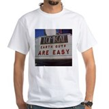 Tomkat Theater Earth Guys Are Easy Shirt