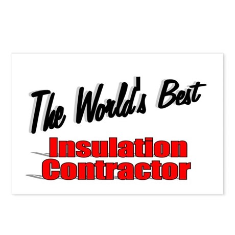 """The World's Best Insulation Contractor"" Postcards"