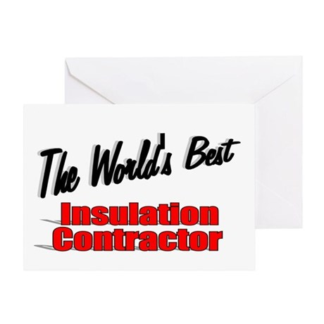 """The World's Best Insulation Contractor"" Greeting"