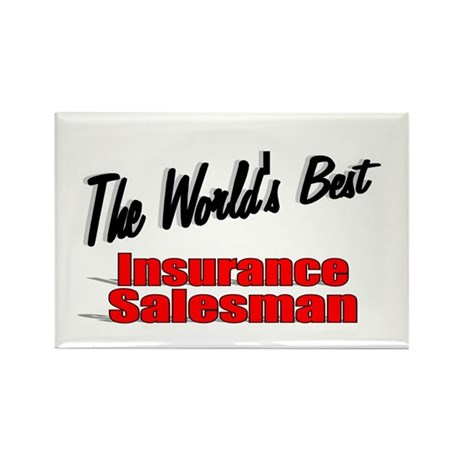 """The World's Best Insurance Salesman"" Rectangle Ma"
