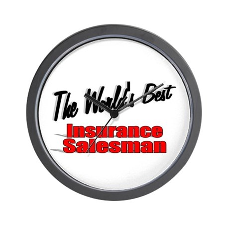 """The World's Best Insurance Salesman"" Wall Clock"