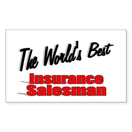 """The World's Best Insurance Salesman"" Sticker (Rec"