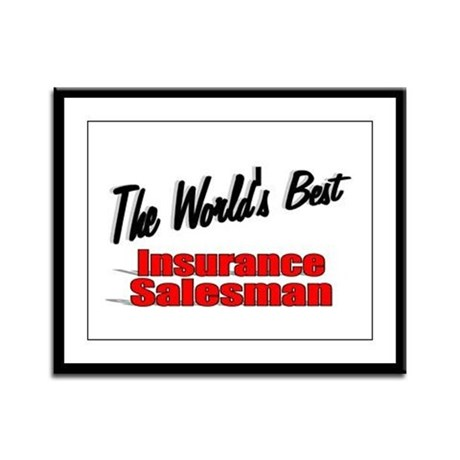 """The World's Best Insurance Salesman"" Framed Panel"