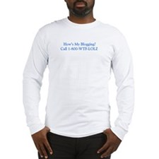 how's my blogging? Long Sleeve T-Shirt