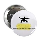 Crazy Tom Button (10 pack)
