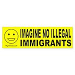 Imagine No Illegal Immigrants Bumper Sticker