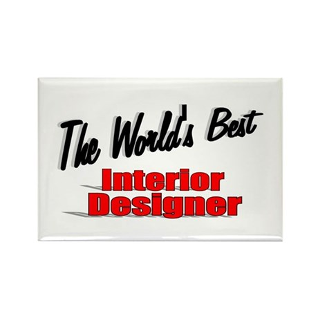 """The World's Best Interior Designer"" Rectangle Mag"