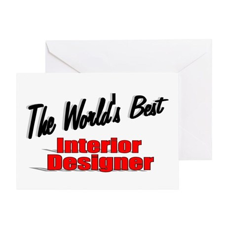 """The World's Best Interior Designer"" Greeting Card"