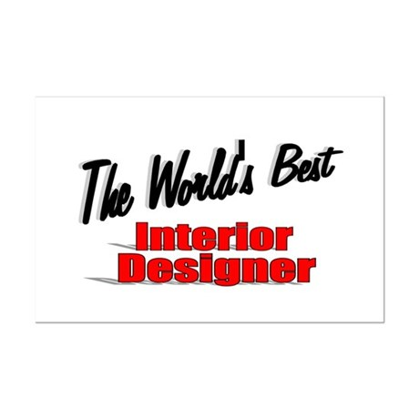 """The World's Best Interior Designer"" Mini Poster P"
