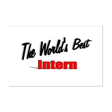&quot;The World's Best Intern&quot; Mini Poster Print