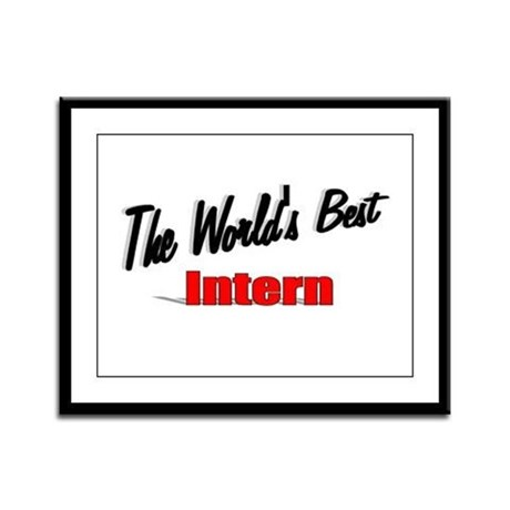 &quot;The World's Best Intern&quot; Framed Panel Print