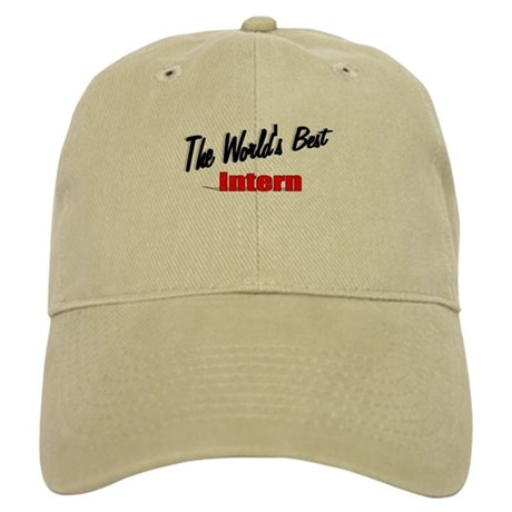 &quot;The World's Best Intern&quot; Cap