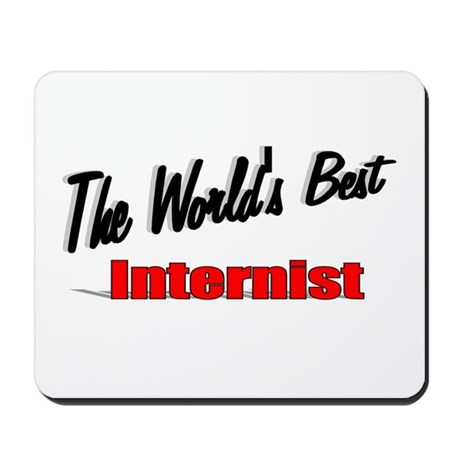 """The World's Best Internist"" Mousepad"