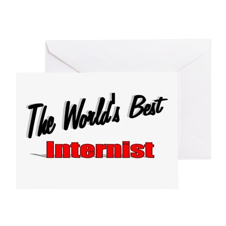 """The World's Best Internist"" Greeting Card"