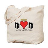 Mom's a Saint (text) Tote Bag