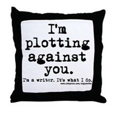 Plotting Against You Throw Pillow