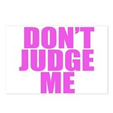 DONT JUDGE ME Postcards (Package of 8)