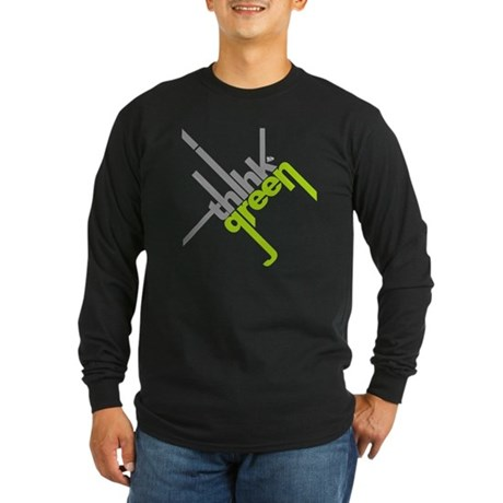 Think Green Typography Long Sleeve Dark T-Shirt