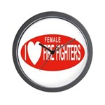 I Love Female Fire Fighters Wall Clock
