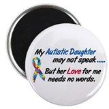 "Needs No Words 1 (Daughter) 2.25"" Magnet (10 pack)"