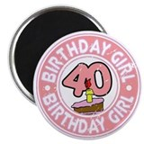 Birthday Girl #40 Magnet