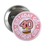 "Birthday Girl #40 2.25"" Button"