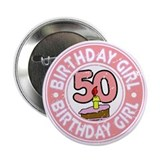 "Birthday Girl #50 2.25"" Button"
