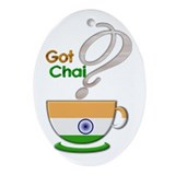 Got Chai? Indian - Oval Ornament
