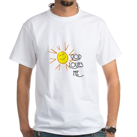 God Loves Me White T-Shirt