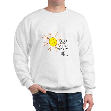 God Loves Me Sweatshirt