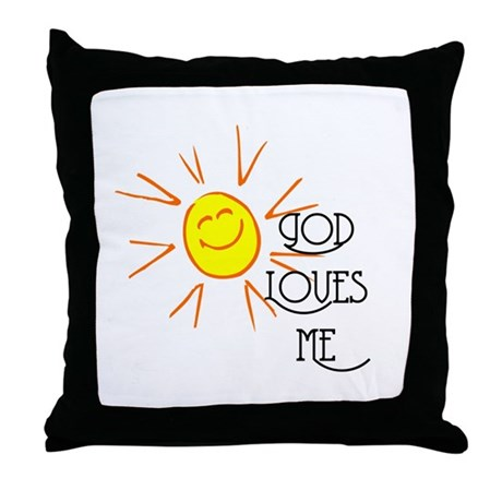 God Loves Me Throw Pillow