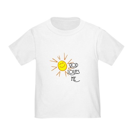 God Loves Me Toddler T-Shirt