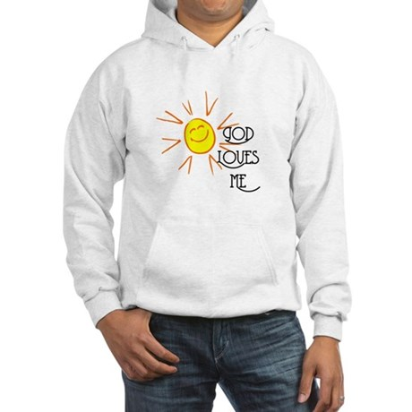 God Loves Me Hooded Sweatshirt