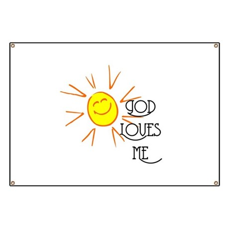 God Loves Me Banner