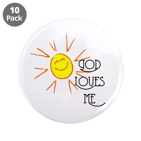 "God Loves Me 3.5"" Button (10 pack)"