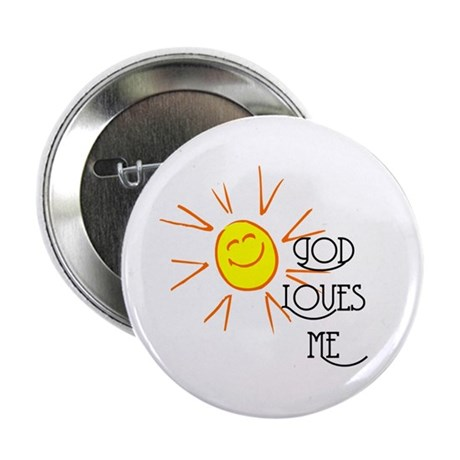 "God Loves Me 2.25"" Button (10 pack)"