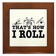 How I Roll Framed Tile