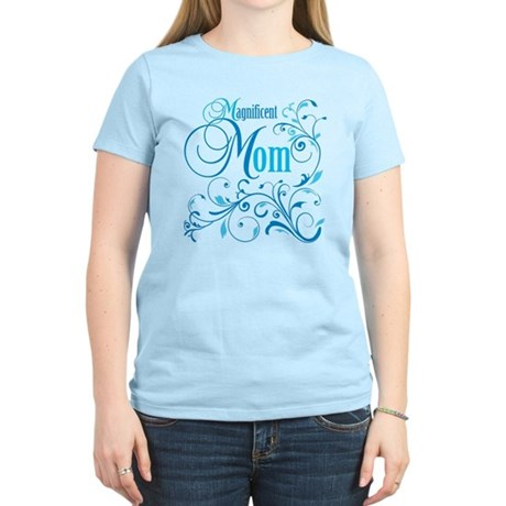 Magnificent Mom Women's Light T-Shirt