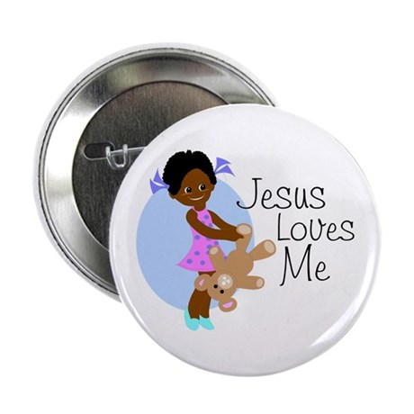 "Jesus Loves Me 2.25"" Button"