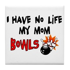 No Life Mom Bowls Tile Coaster