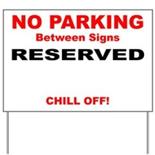 2008 Chill-Off Yard Sign