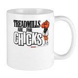 TREADMILLS For Chicks - Coffee Mug