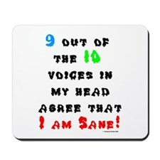 I Am Sane! Mousepad