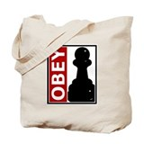 OBEY. Like a pawn. Tote Bag