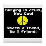 Stop Bullies Tile Coaster